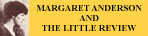 Margaret Anderson and 'The Little Review'
